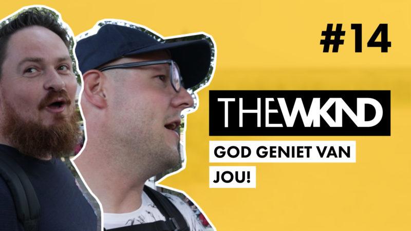 THEWKND #14 » God geniet van jou! (Kaleb kamp)