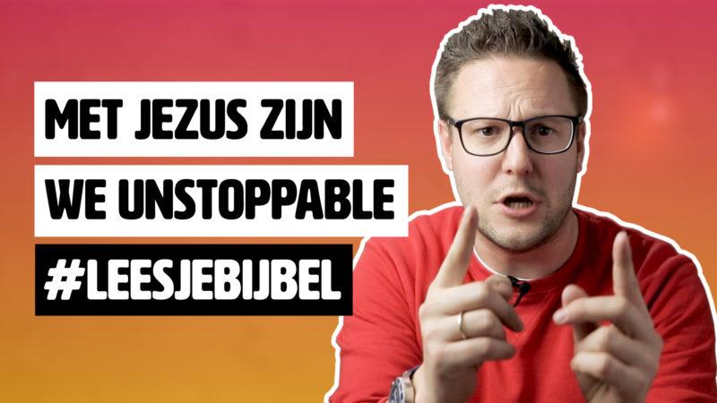 Met Jezus zijn we unstoppable #LeesJeBijbel Marcus 5:6-13