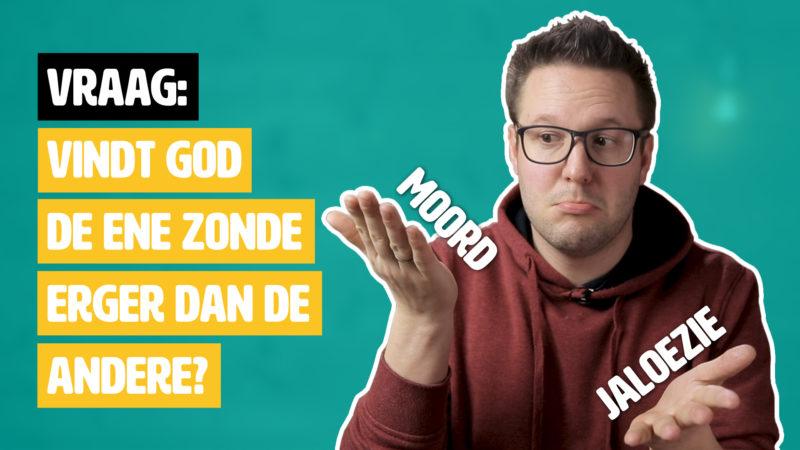 Vraag: Vindt God de ene zonde erger dan de andere?