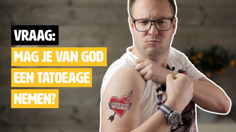 Vraag: Mag je van God een tatoeage nemen?